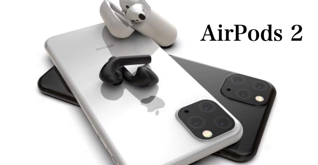 AirPods2 2019