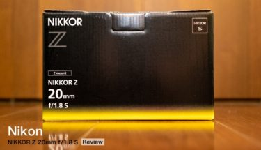 NIKKOR Z 20mm f/1.8 S Review